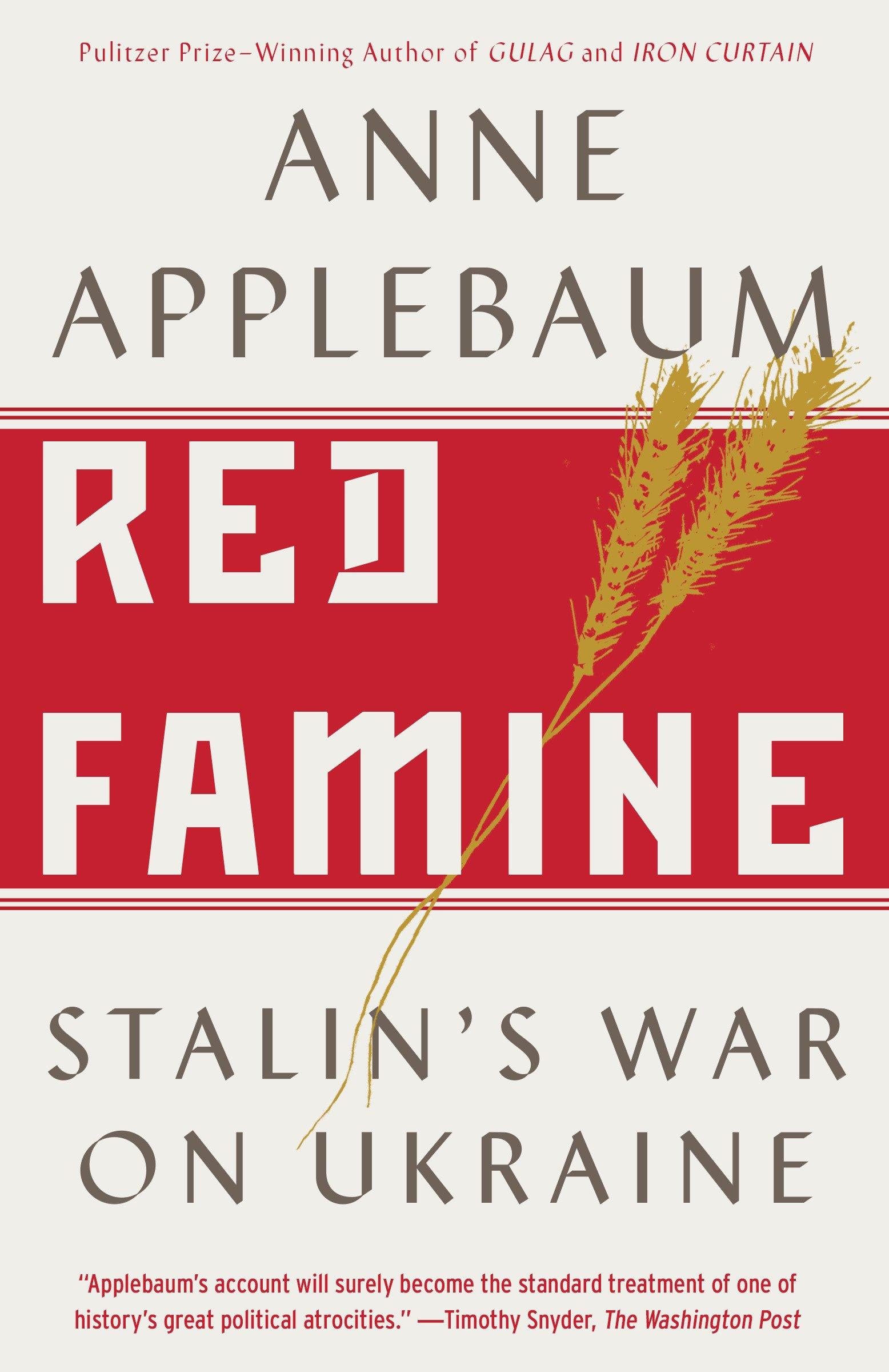 """Енн Епплбом """"Червоний голод: війна Сталіна проти України"""""""